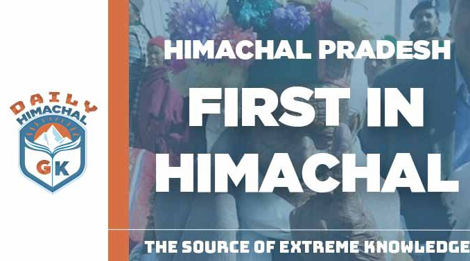 FIRST IN HIMACHAL