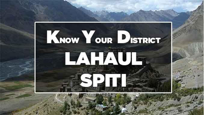 know your district lahaul spiti