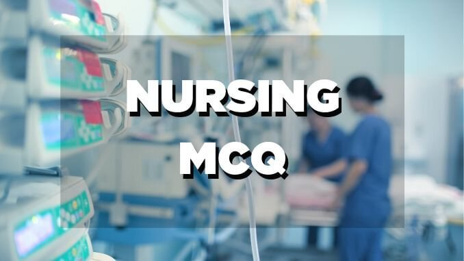 G.N.M And Nursing MCQ